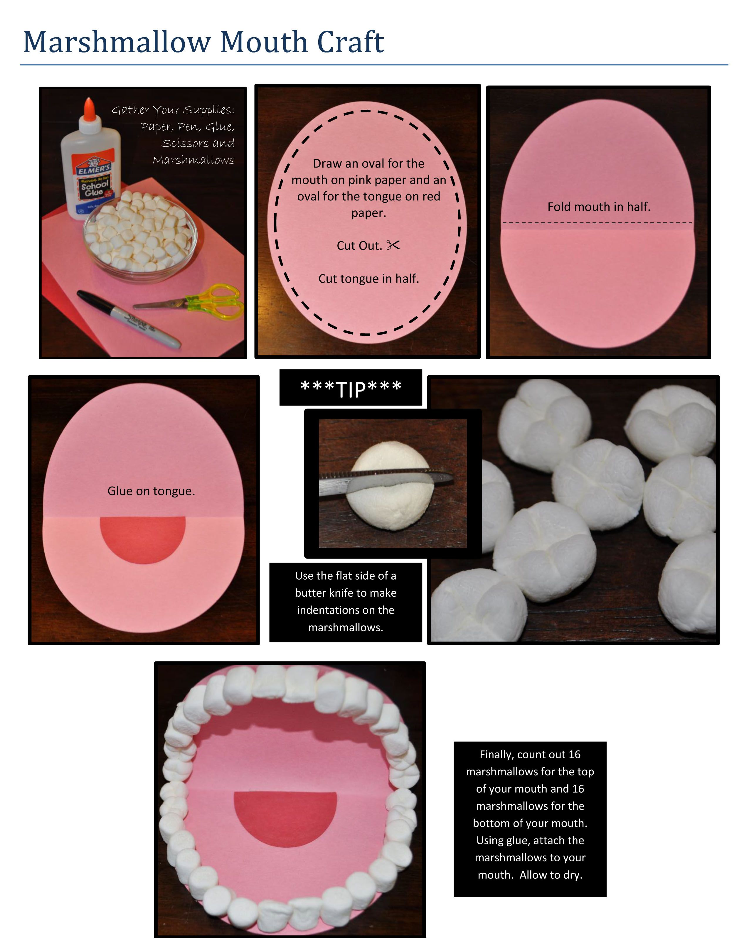 Marshmallow Mouth Craft