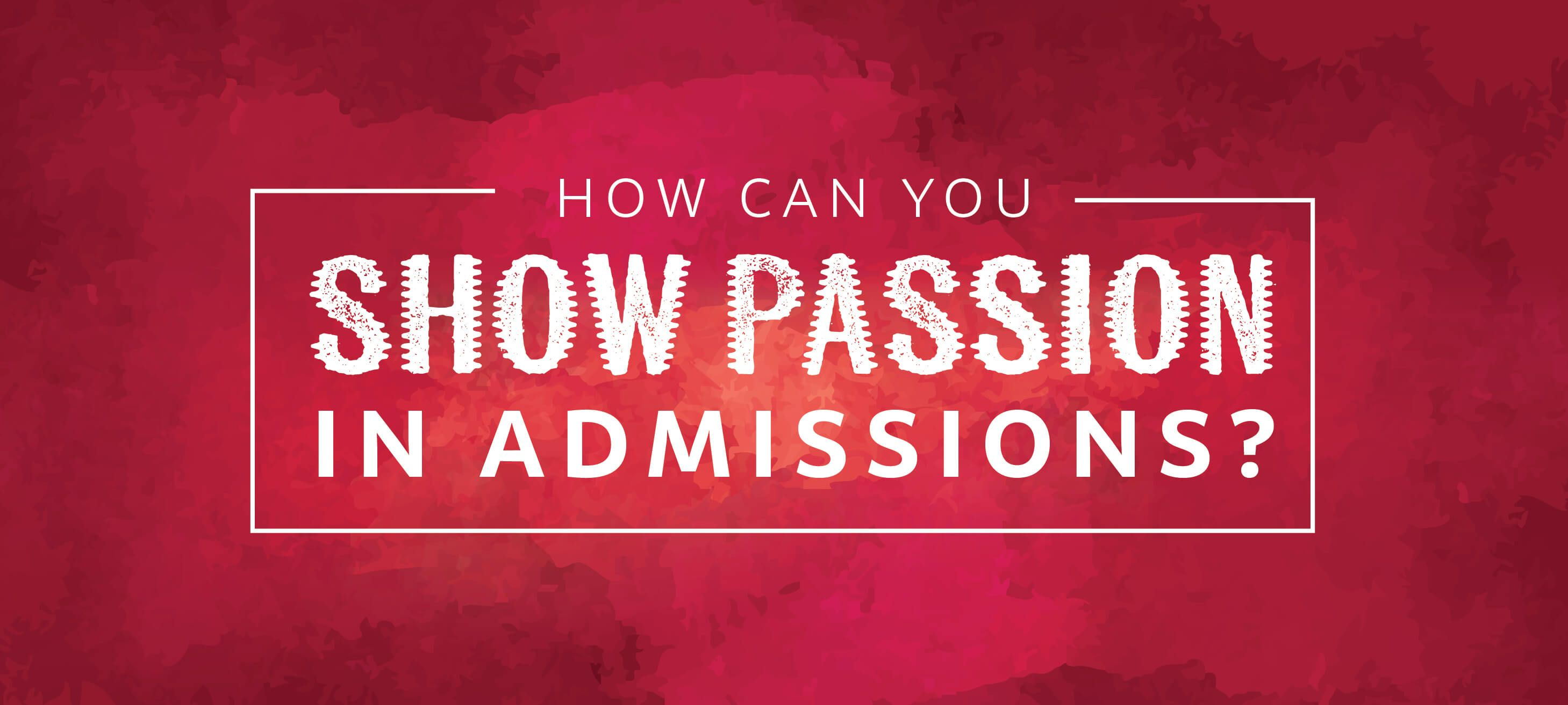 How Can You Show Passion In Admission School Application Busines Essay On Hockey
