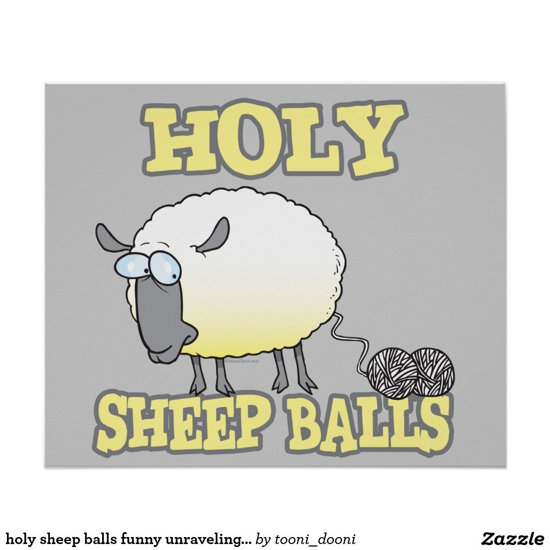 holy sheep balls funny unraveling yarn sheep posters