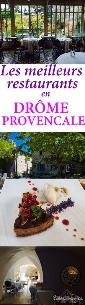 Les Meilleurs Restaurants En Drome Provencale Itinera Magica Com