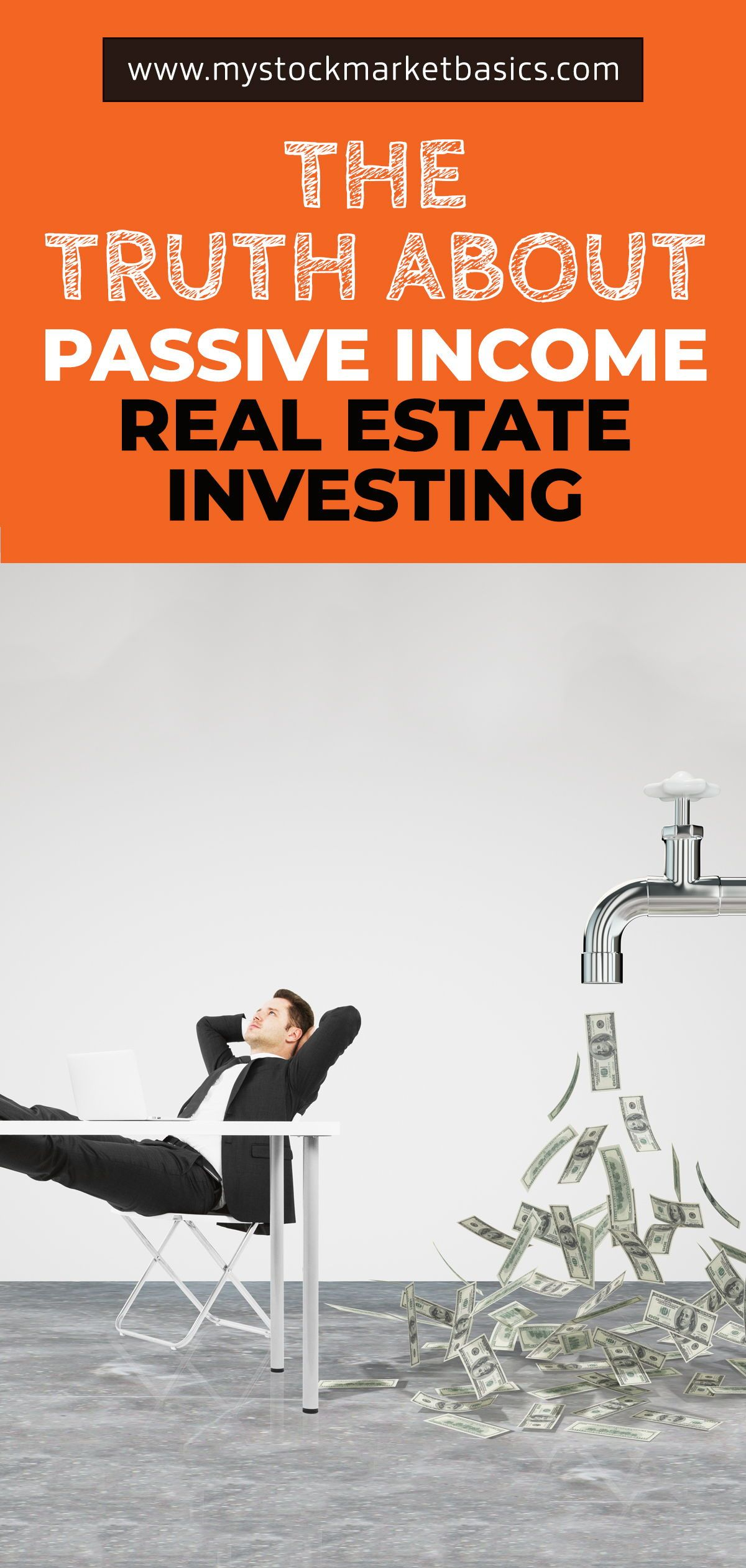 The Truth About Passive Income Real Estate Investing Real Estate Investing Passive Income Real Estate Investing