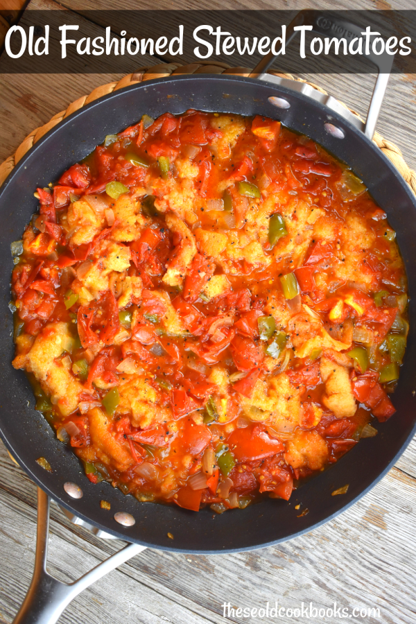 Old Fashioned Stewed Tomatoes