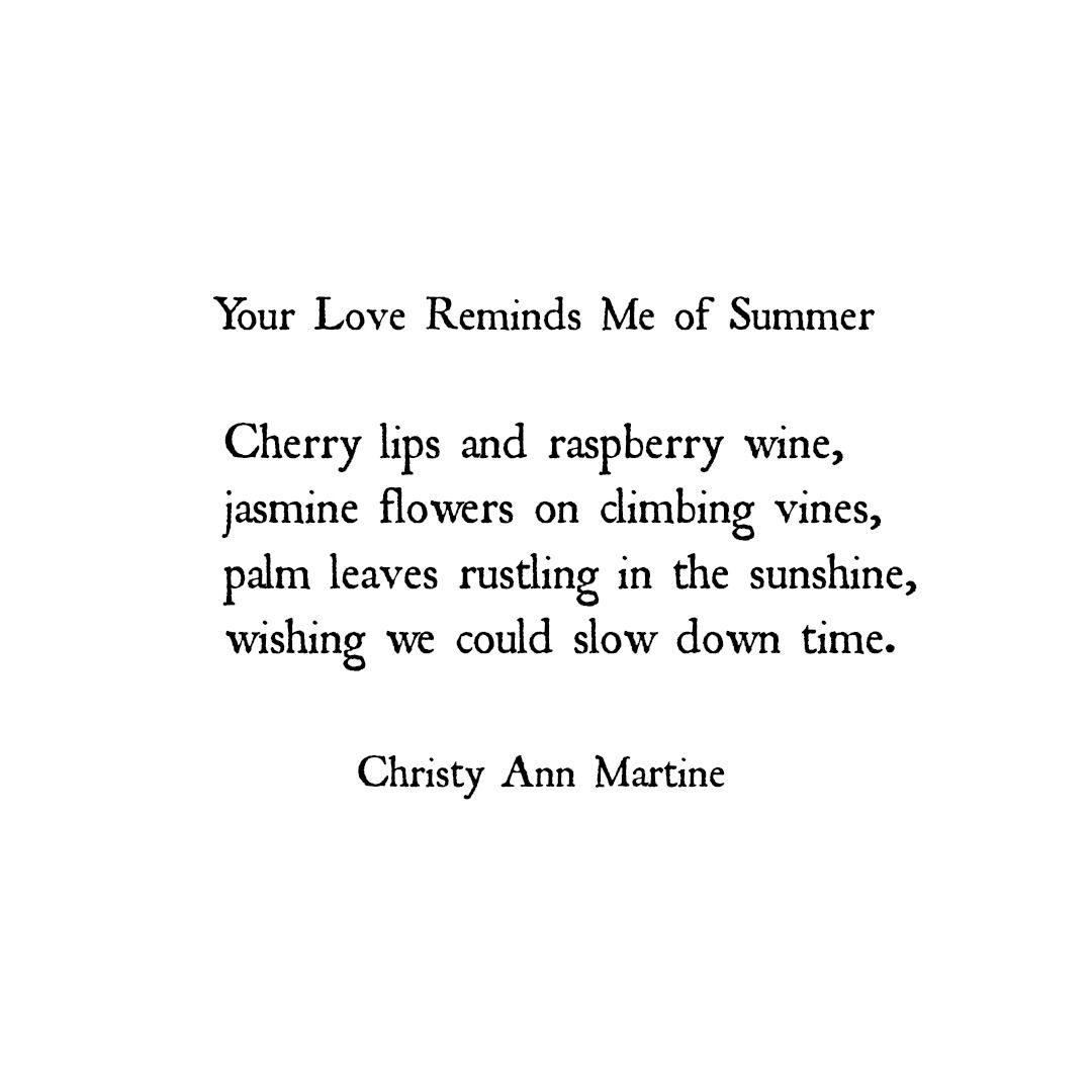 Your Love Reminds Me Of Summer Summer Romance Love Poetry Romantic Quotes Nature Lover Chri Summer Romance Quotes Summer Love Quotes Romance Quotes