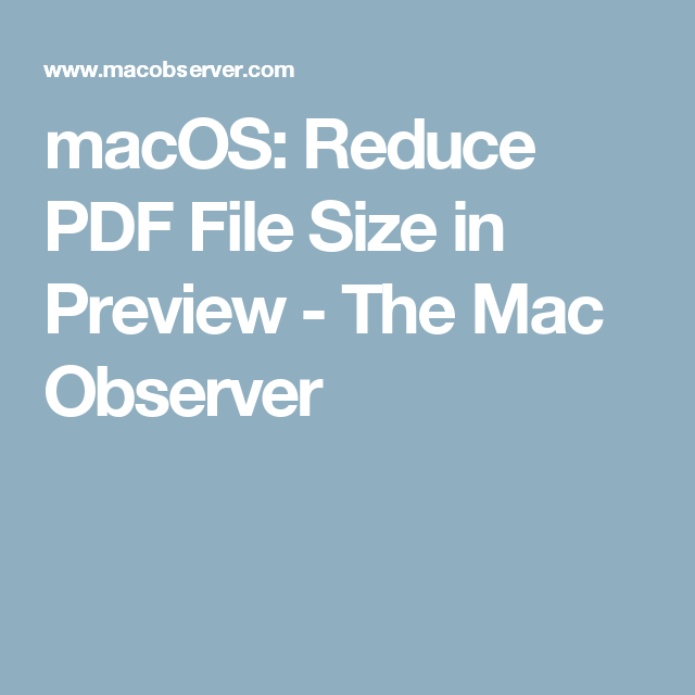 macOS: Reduce PDF File Size in Preview - The Mac Observer