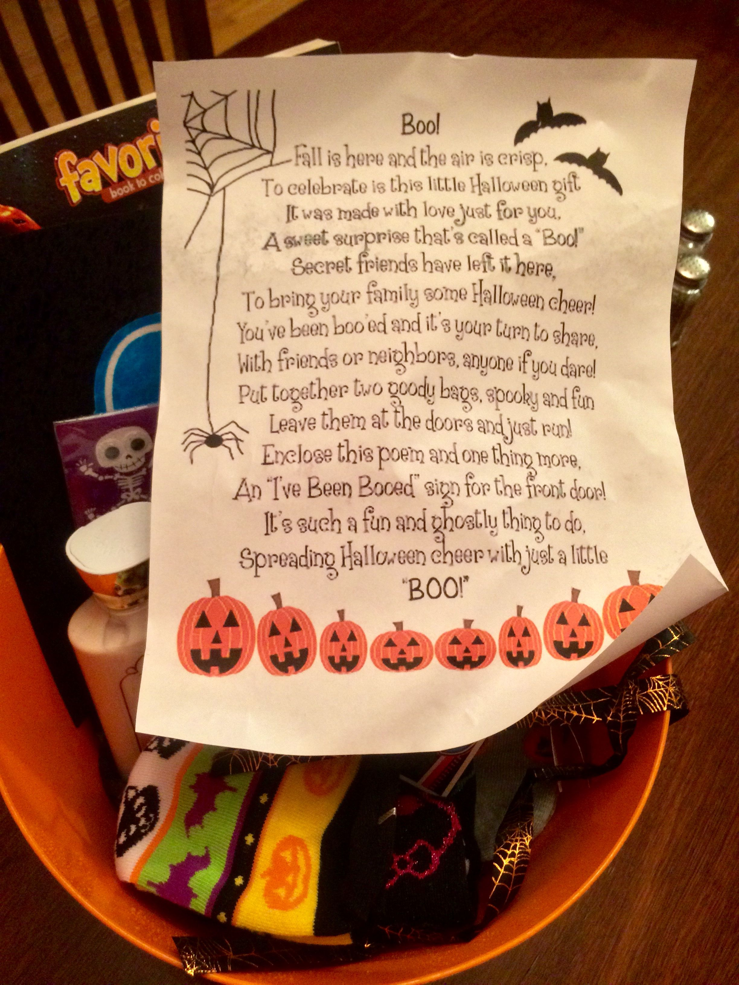 *We've been booed!* Look what landed on our front porch this evening ~ we may live in the most awesome neighborhood ever! Someone very creative (and kind) surprised us with this. They put together a fall/Halloween themed basket & the most adorable little poem: Boo! Fall is here in the air is crisp, To celebrate is this little Halloween gift. It was made with love just for you, A sweet surprise that's called a Boo! Secret friends have left it here, To bring your family some Halloween cheer!... #spookybasketideasforboyfriend