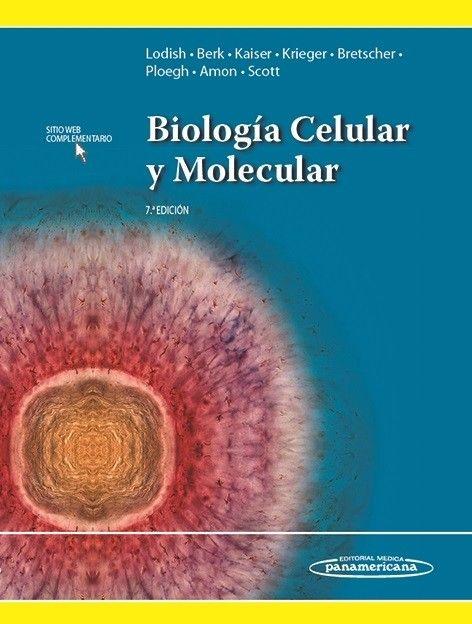 Biología Celular Y Molecular 7 Ed Lodish Biología Celular Biología Biologia Molecular