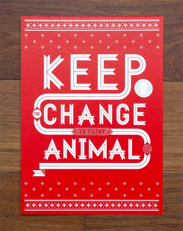 Keep The Change!! If I Ever Design A Real Xmas Card To Use It