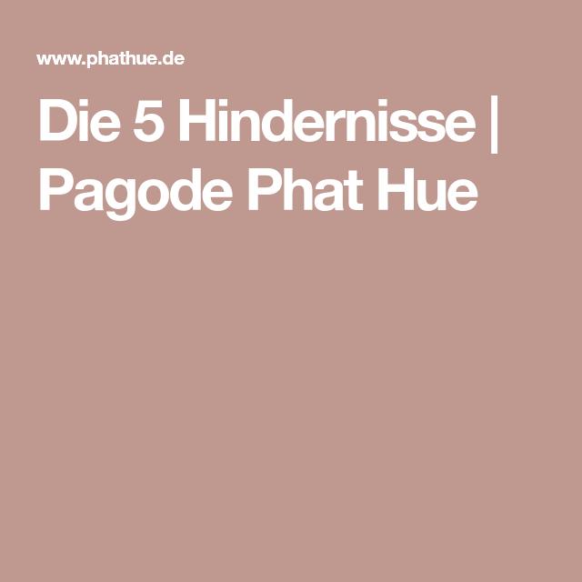 Die 5 Hindernisse | Pagode Phat Hue
