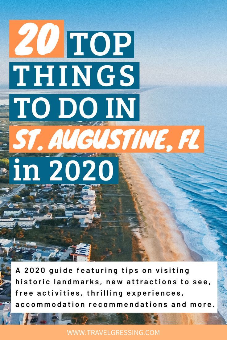 20 Top Things to Do in St Augustine, Florida in 20