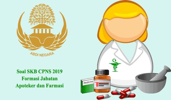 100 Contoh Soal Skb Formasi Jabatan Apoteker Dan Farmasi Cpns 2019 Apoteker Farmasi Sel B