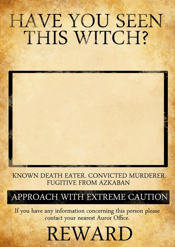 Have You Seen This Witch? HP_Ministry Of Magic Pinterest - most wanted poster templates