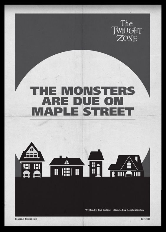 Twilight Zone The Monsters Are Due On Maple Street Twilight Zone Twilight Science And Superstition
