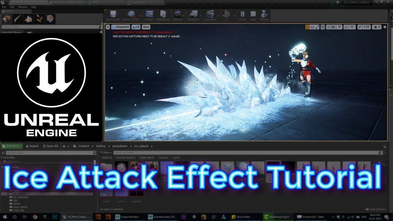 Unreal Engine Ice Attack Effect Tutorial | unreal4 in 2019 | Unreal