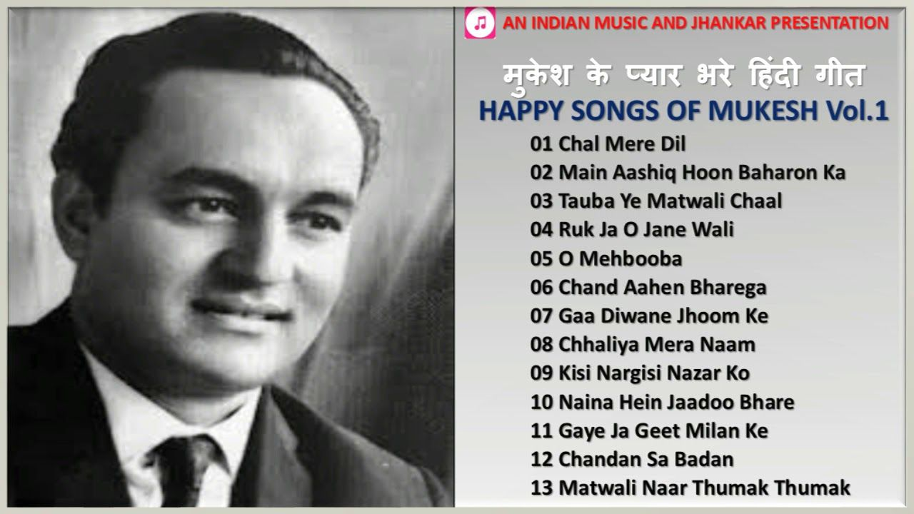 Happy Songs Of Mukesh Vol 1 À¤® À¤• À¤¶ À¤• À¤ª À¤¯ À¤° À¤­à¤° À¤¹ À¤¦ À¤— À¤¤ Best Romantic Hindi Songs Of Mukesh Ii 2020 Youtube Hindi Old Songs Old Song Download Happy Song Free download top 10 hindi songs of the week 1 april 2017 bollywood.mp3, uploaded by: hindi old songs old song download