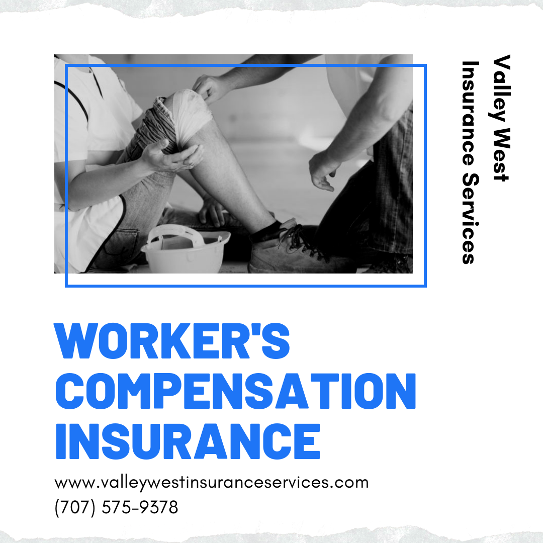 Worker S Compensation Insurance At Valley West Insurance Services