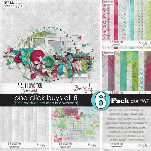 P.S. I LOVE YOU 6-Pack ~ PLUS FWP by Bellisae Designs