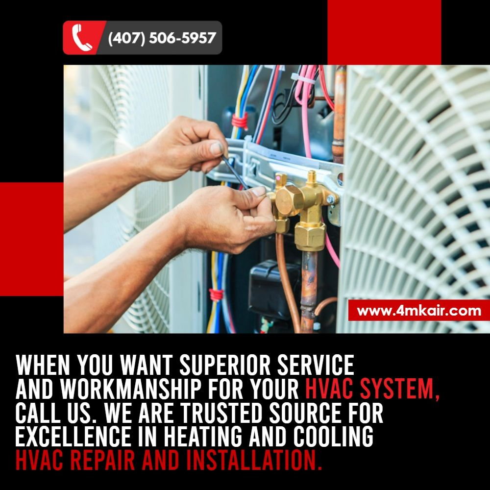 When You Want Superior Service And Workmanship For Your Hvac