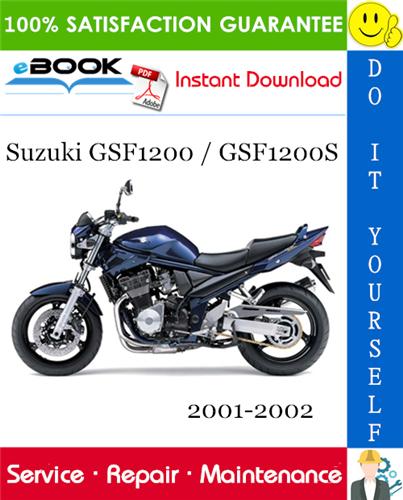 Suzuki Gsf1200 Gsf1200s Motorcycle Service Repair Manual 2001 2002 Download