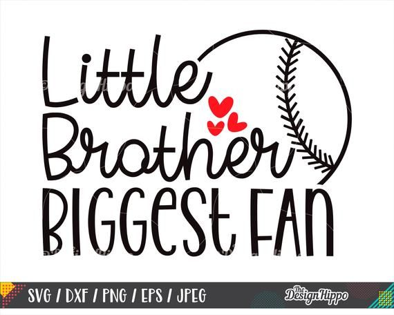 Little Brother Biggest Fan Svg Dxf Png Eps Cutting Files Artofit