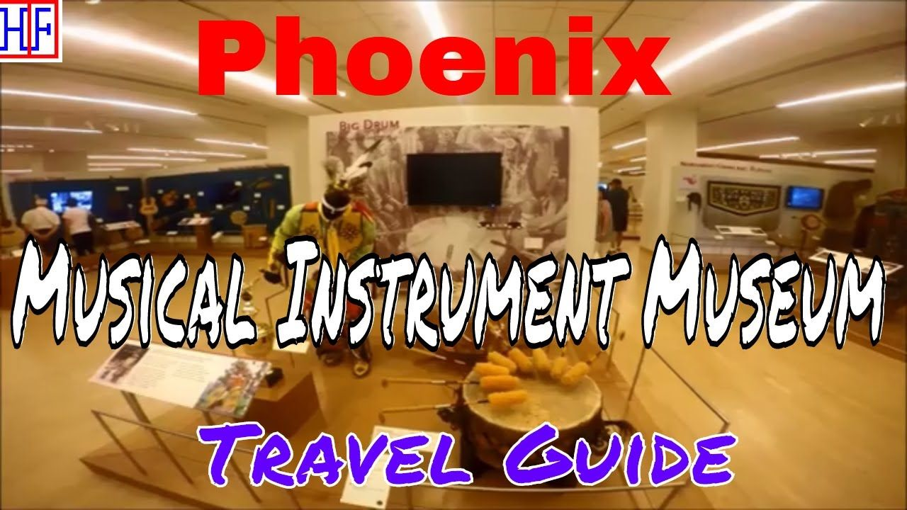 Phoenix Az Musical Instrument Museum Mim Travel Guide