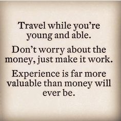Image result for money vs experience quotes