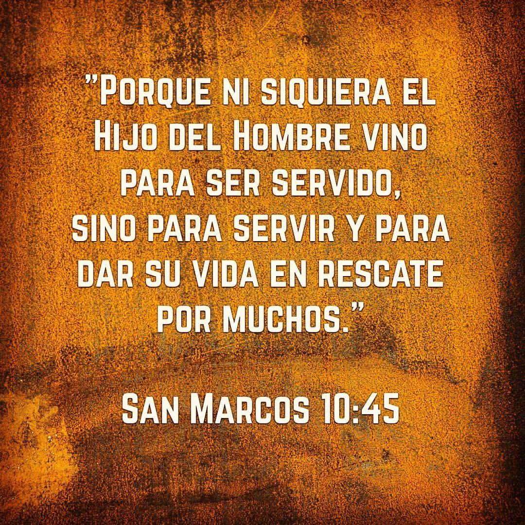 Resultado de imagen para Marcos 10:45 | Versículos de la Biblia ...