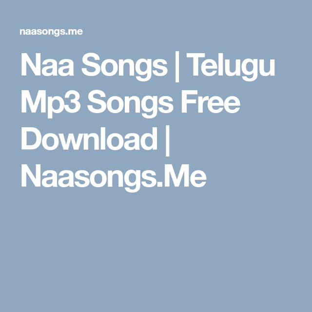 Naa Songs | Telugu Mp3 Songs Free Download | Naasongs Me