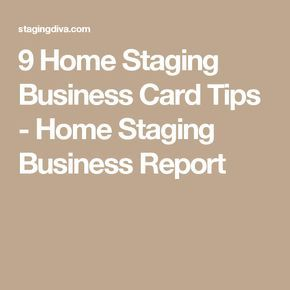 9 Home Staging Business Card Tips