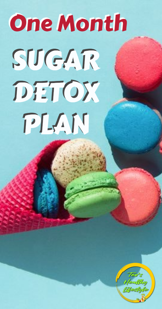 One-month sugar Detox: Why It Is Important For Health #sugardetoxplan