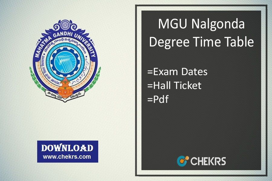 Mgu Nalgonda Degree Time Table 2018 Entrance Exam Exam Degrees