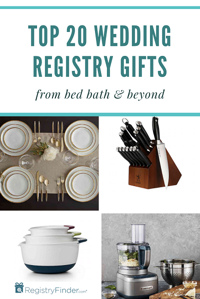 20 Best Items To Add To Your Wedding Registry At Bed Bath And Beyond In 2020 Wedding Gift Registry Great Wedding Gifts Bed Bath