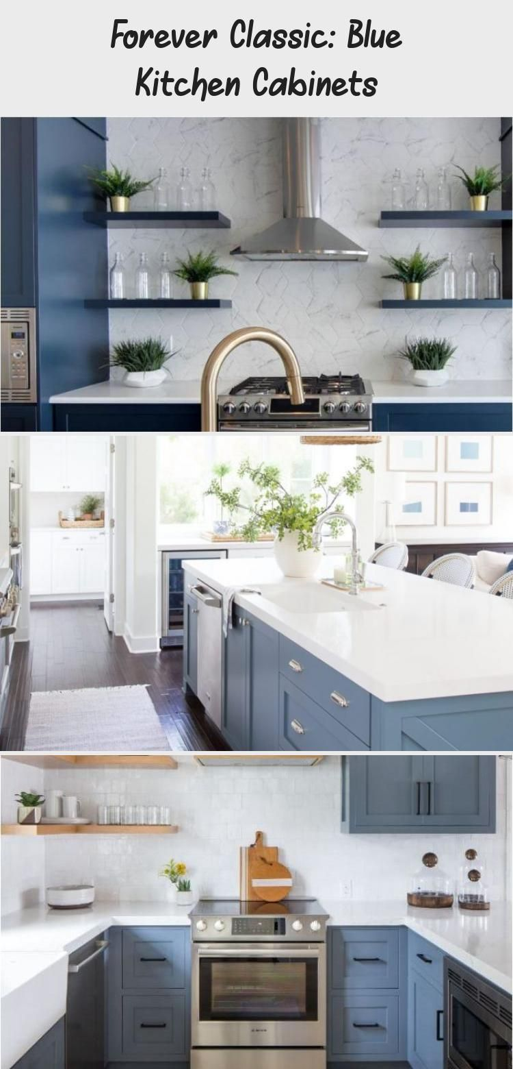 Forever Classic Blue Kitchen Cabinets Blue Kitchen Cabinets Blue Kitchens Apartment Kitchen