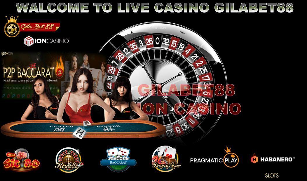 Daftar Agen Ion Live Casino Terbaik Dan Terpercaya