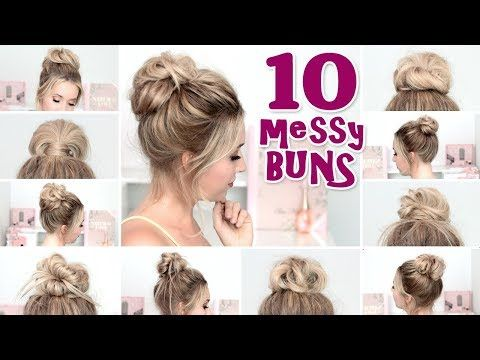 (29) 10 MESSY BUN Hairstyles For BACK TO SCHOOL ❤ Quick And Easy Hair  Tutorial   YouTube
