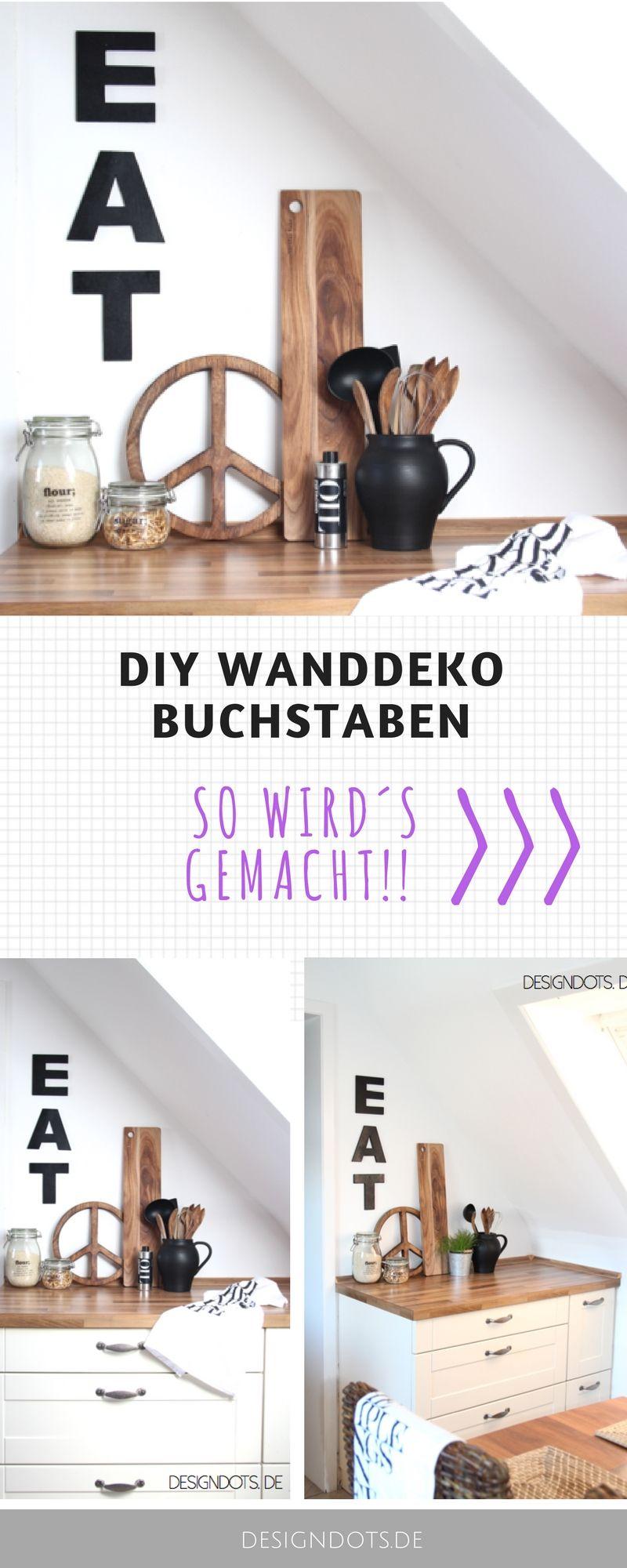 noch ein easy-peasy DIY: Wandbuchstaben | diy | Pinterest | Wanddeko ...