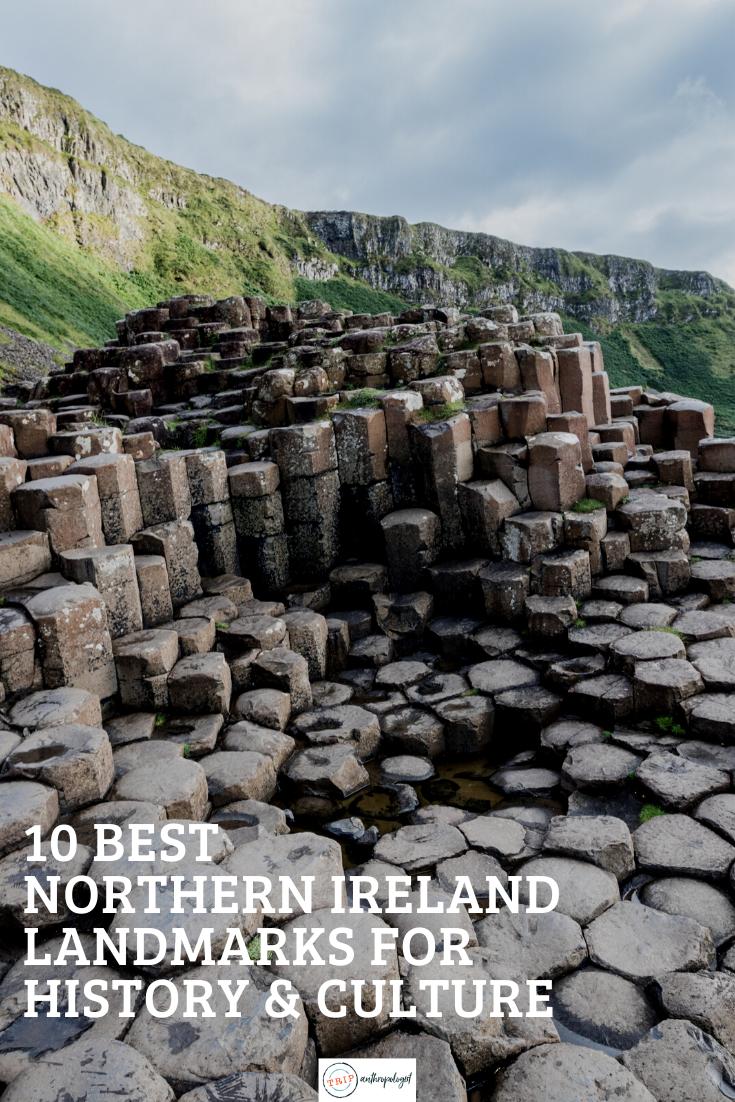 10 Best Northern Ireland Landmarks For History And Culture Northern Ireland Travel Ireland Travel Guide History Travel