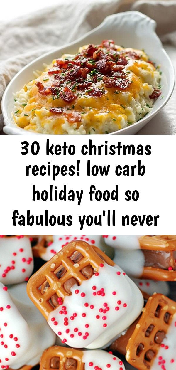 Photo of 30 keto christmas recipes! low carb holiday food so fabulous you'll never miss the carbs