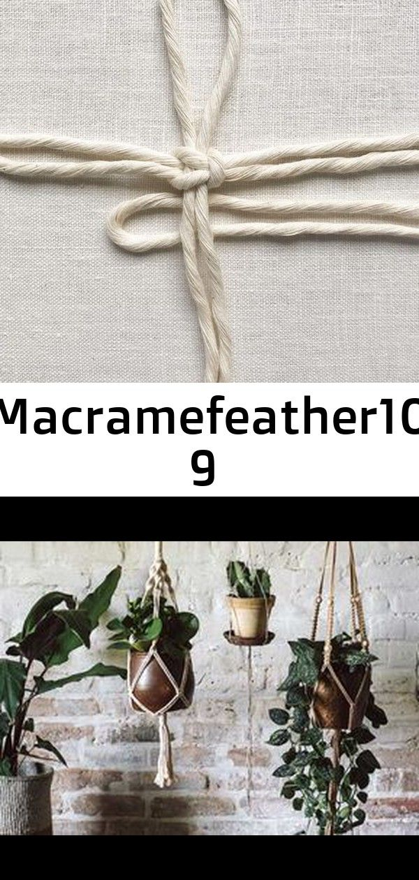 Macramefeather10 9 macramefeather10 Makramee Anleitung  Blumenampel ganz einfach selber machen  New I am preparing for my course on the 19th of November and I am working...