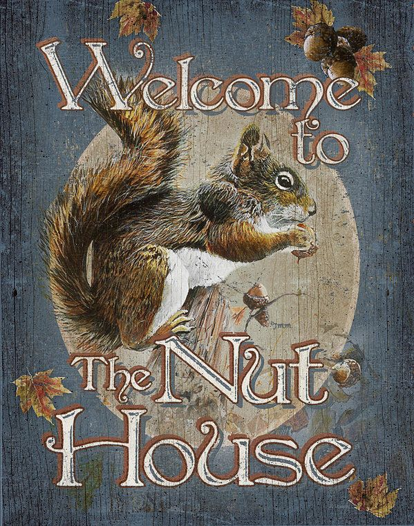 Nut House Art Print By Jq Licensing Nut House Vintage Tin Signs Funny Welcome Signs