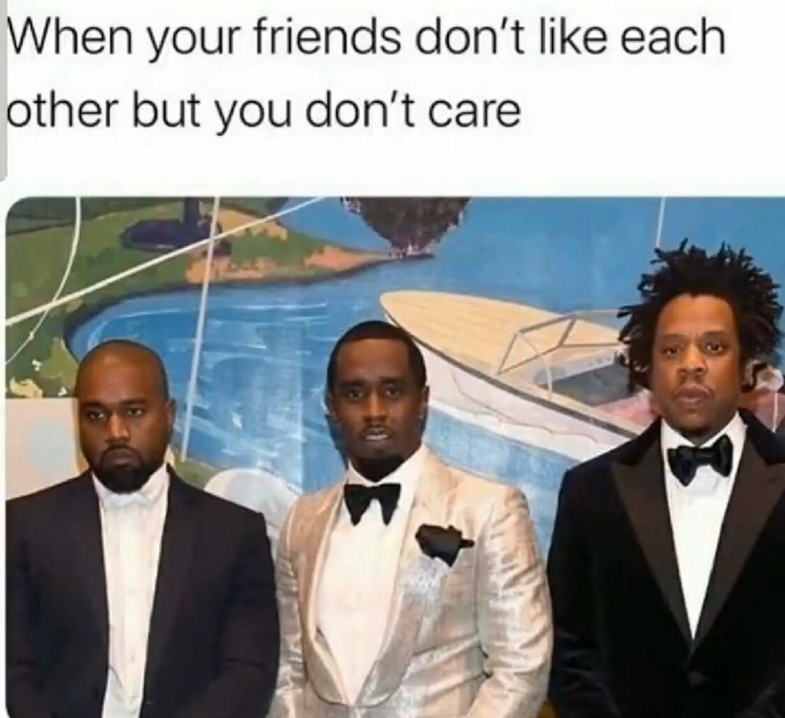 Kanye West Diddy And Jay Z In 2020 Tumblr Funny Funny Memes Memes