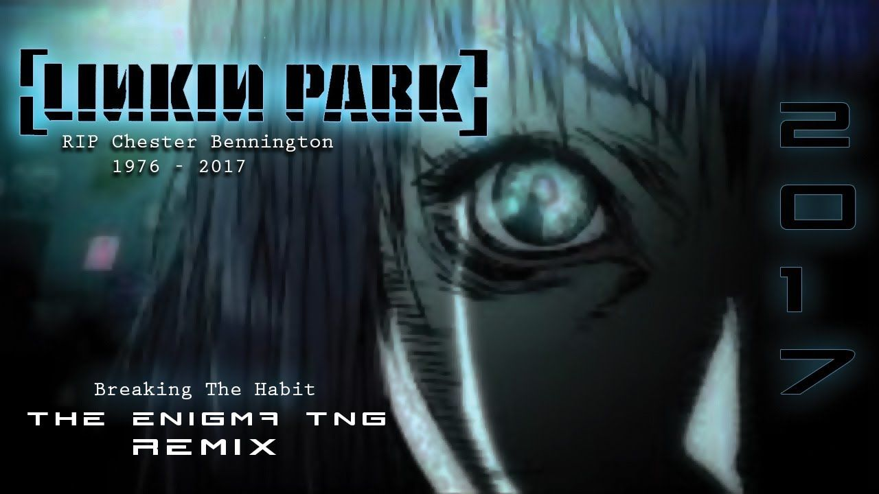 Linkin Park - Breaking The Habit (The Enigma TNG Remix