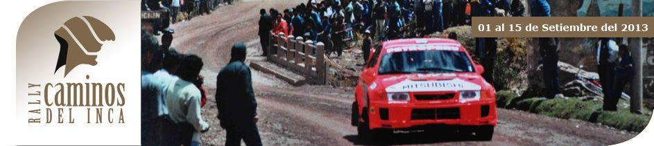 Rally Caminos del Inca dia a dia