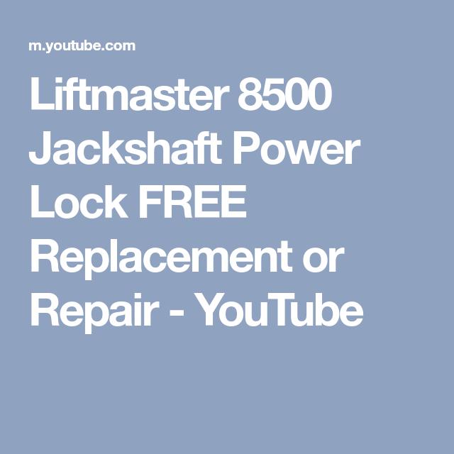 Liftmaster 8500 Jackshaft Power Lock FREE Replacement Or