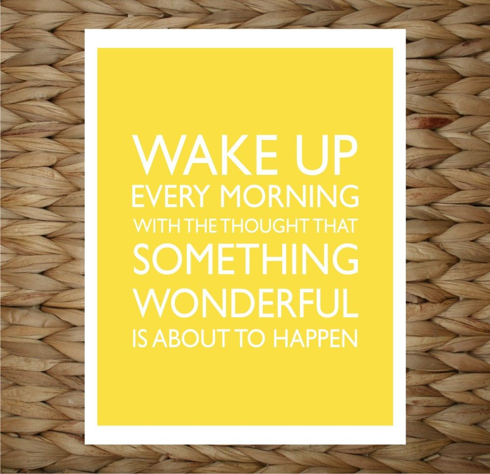 Custom Wall Print 8x10 Wall Art - Famous Quote Wake Up Every Morning ...