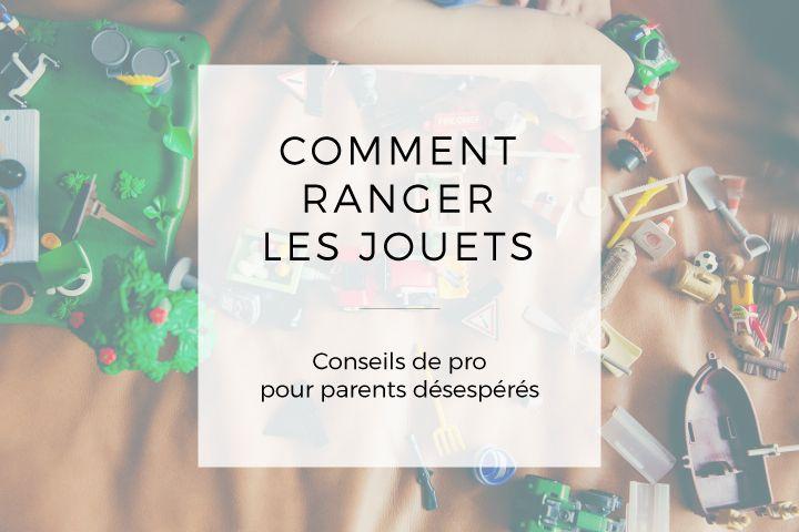 Conseils De Pro Pour Ranger Les Jouets Comment Ranger Rangement Jouet
