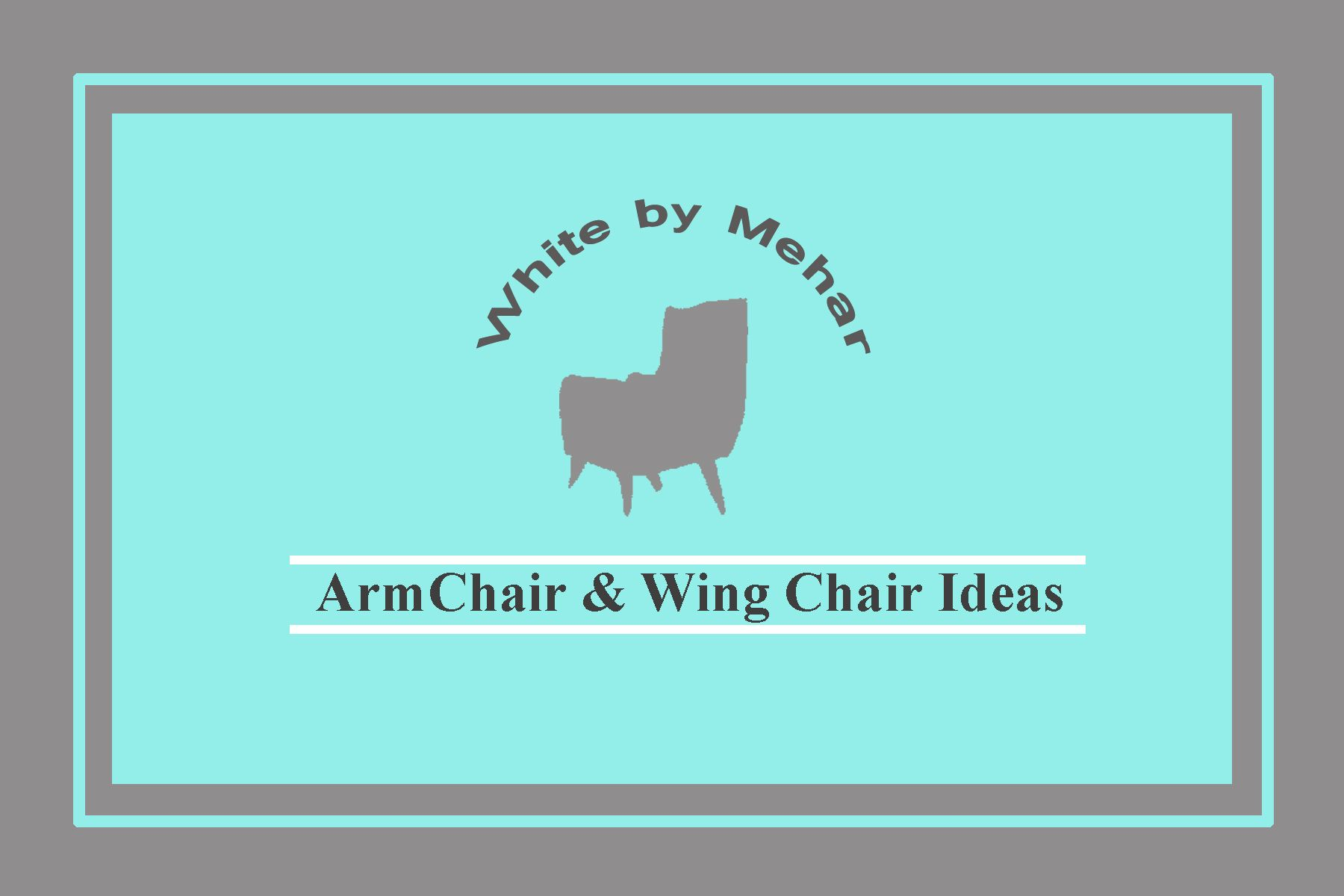 Pin by White By Mehar on Armchairs & Wing Chair/ ideas White by ...