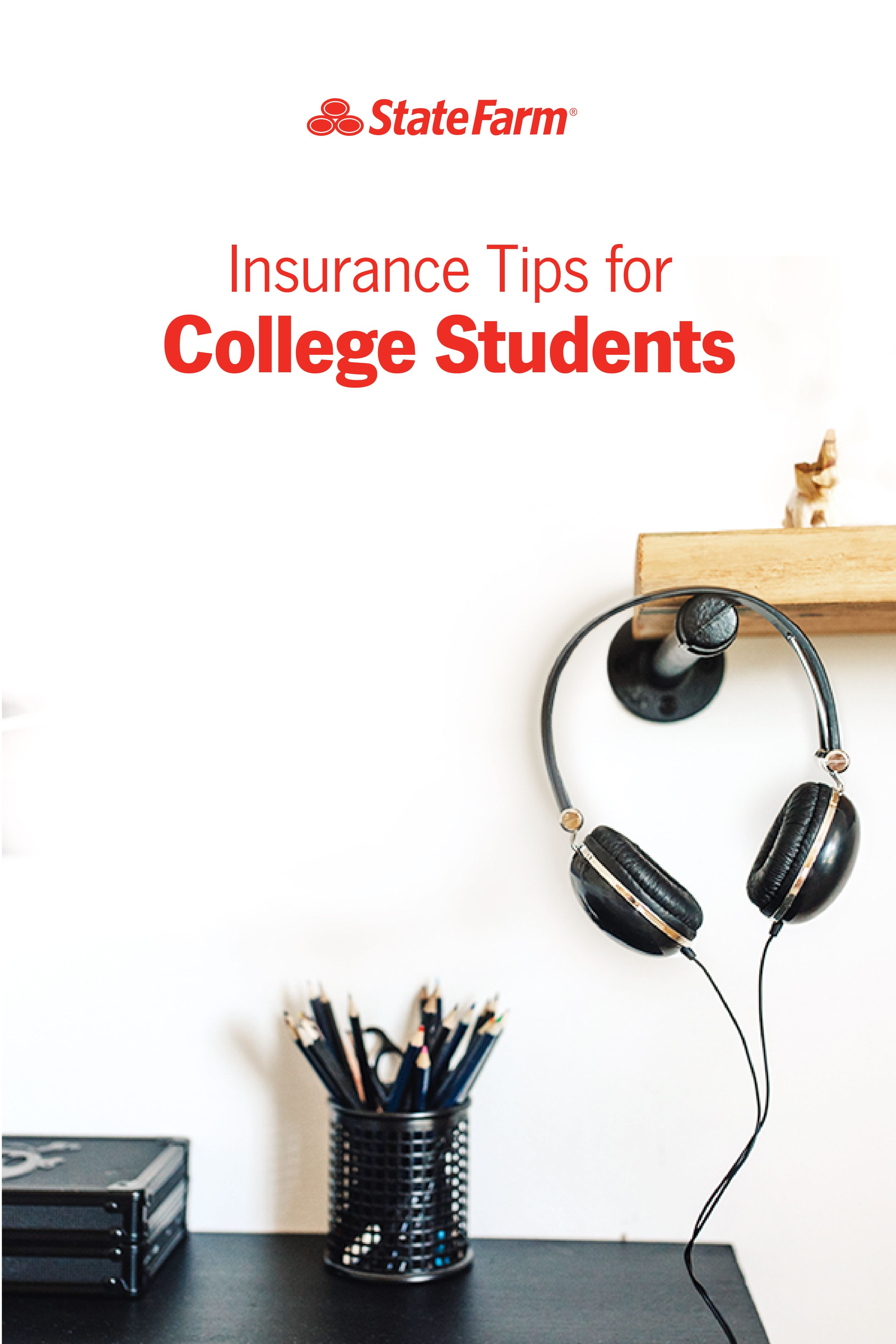 Helpful insurance tips for college students Insurance