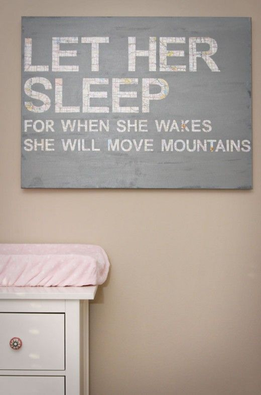 Diy paint canvas cut out letters and mod podge or glue patter onto isnt this so precious for a little girls room let her sleep for when she wakes she will move mountains theres even a tutorial on how to do it yourself solutioingenieria Choice Image