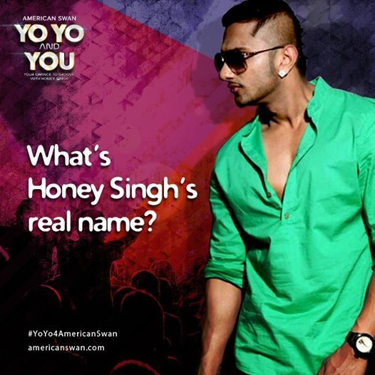 Show Us Your Love For Yo Honey Singh Can You Tell What Is His Real Name Spill In Comments Below And Enter Here Bitly YoYoAndYou