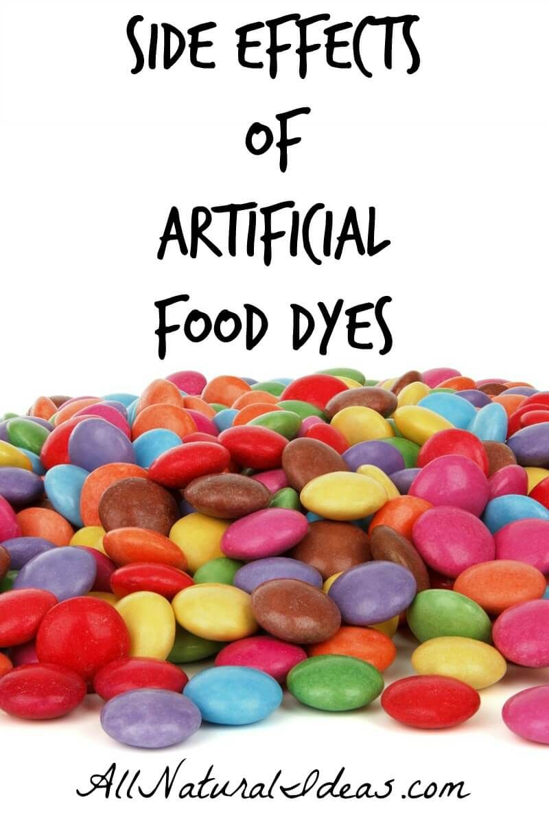Artificial Food Dyes Side Effects | All Natural Ideas | Food dye ...